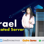 Mistakes to Avoid When Using an Israel Dedicated Server - Onlive Server